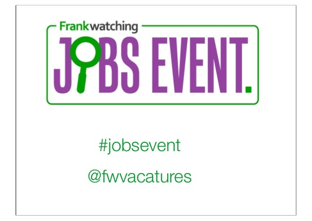 Frankwatching jobs event