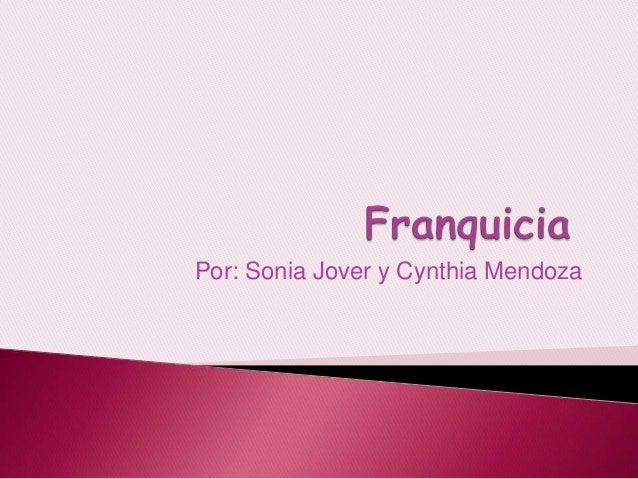 Por: Sonia Jover y Cynthia Mendoza