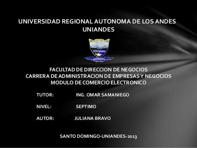 UNIVERSIDAD REGIONAL AUTONOMA DE LOS ANDES UNIANDES FACULTAD DE DIRECCION DE NEGOCIOS CARRERA DE ADMINISTRACION DE EMPRESA...