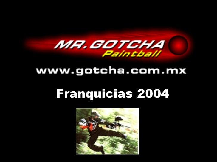 Franquicia mrgotcha