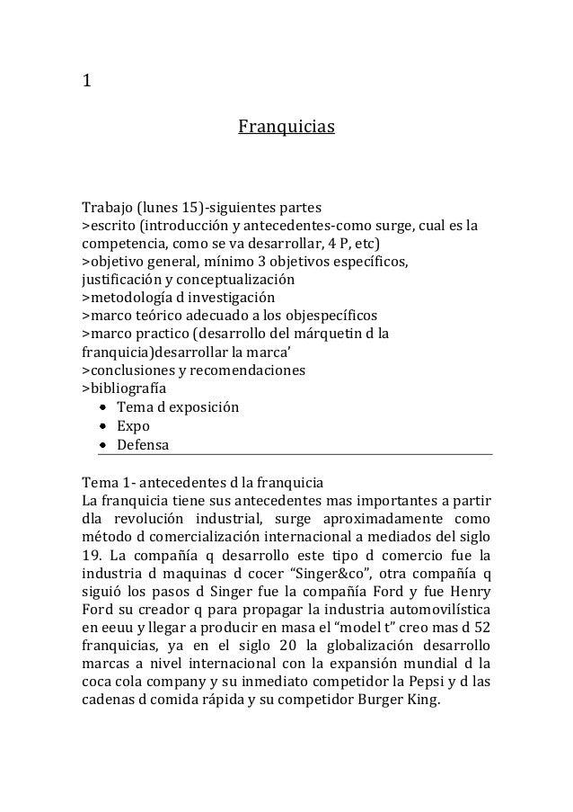 1                       FranquiciasTrabajo (lunes 15)-siguientes partes>escrito (introducción y antecedentes-como surge, c...