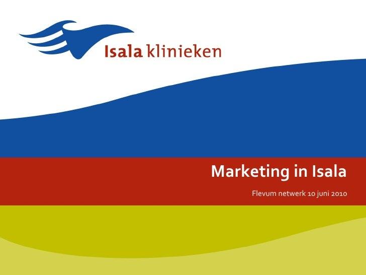 Marketing in Isala Flevum netwerk 10 juni 2010