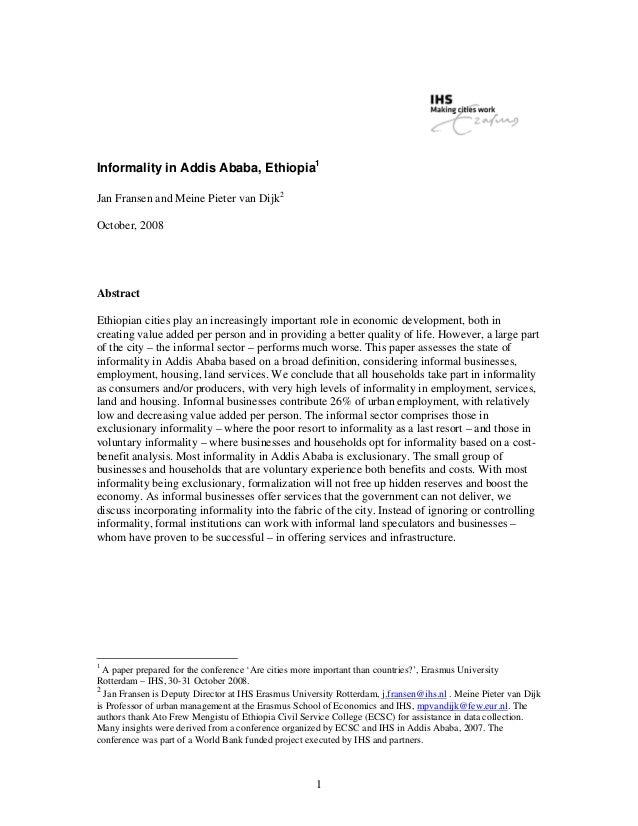 Informality in Addis Ababa, Ethiopia1Jan Fransen and Meine Pieter van Dijk2October, 2008AbstractEthiopian cities play an i...