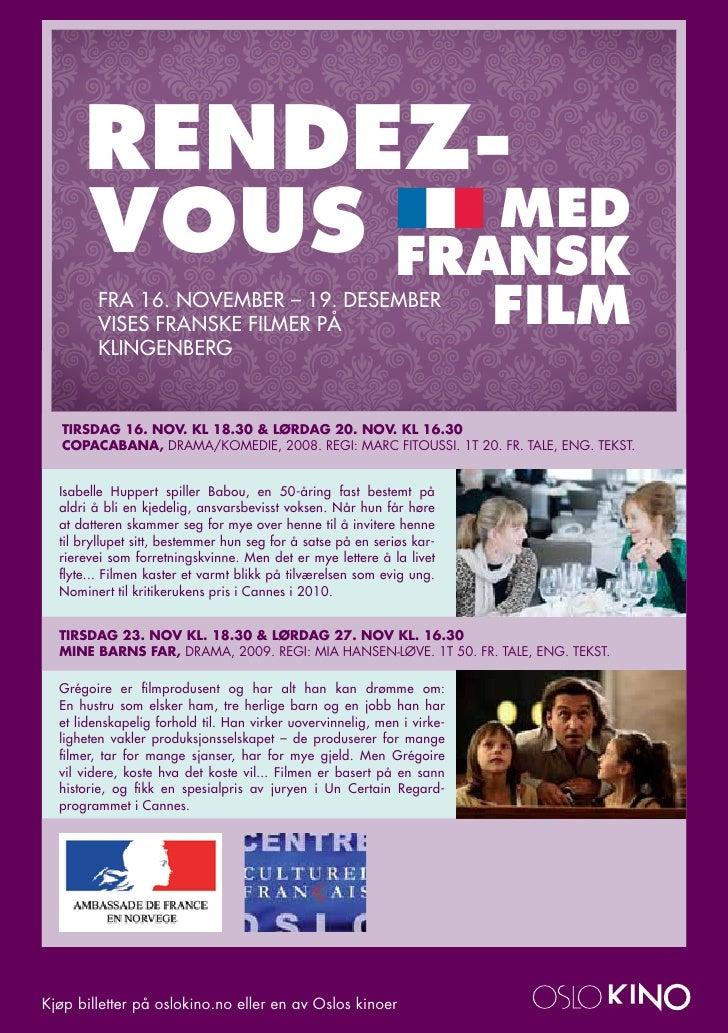 RENDEZ-      VOUS FRANSK              MED        FRA 16. NovEMBER – 19. dEsEMBER        vIsEs FRANsKE FILMER PÅ           ...