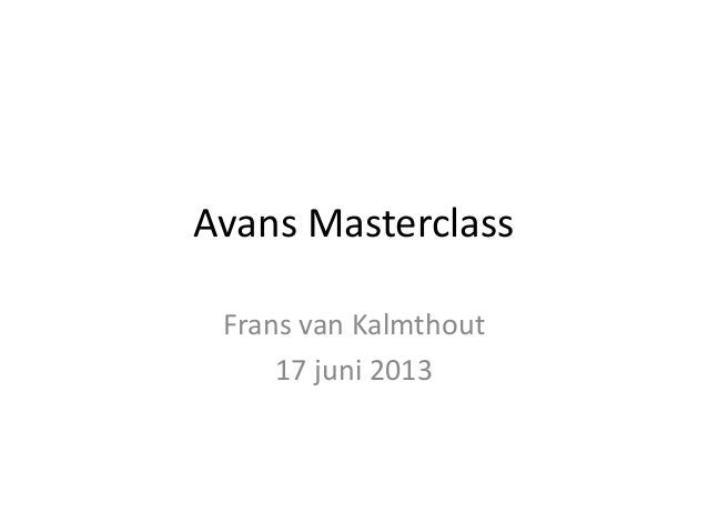 Avans Masterclass Frans van Kalmthout