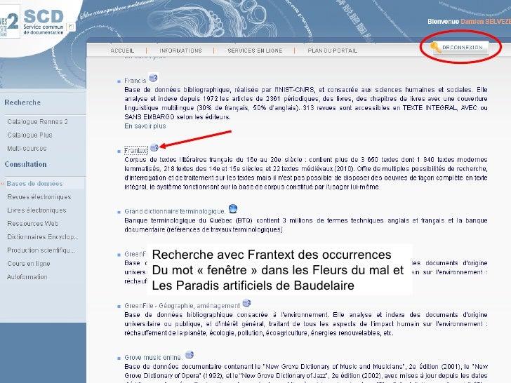 Recherche avec Frantext des occurrences Du mot «fenêtre» dans les Fleurs du mal et  Les Paradis artificiels de Baudelaire