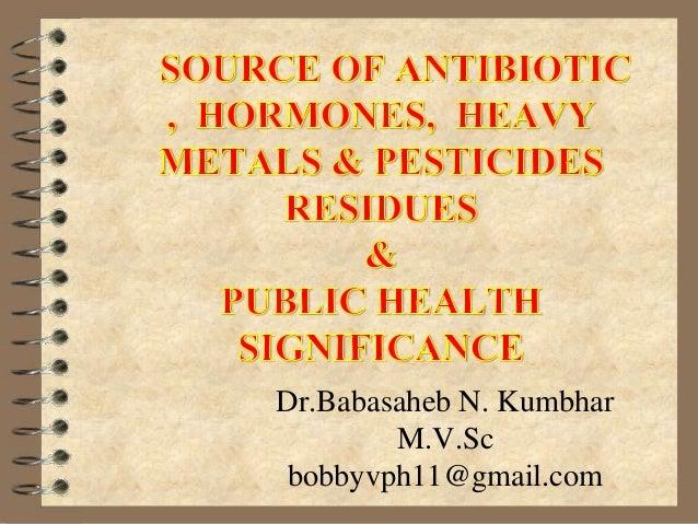 Fr antibiotic  pesticide hormones & heavy metals f
