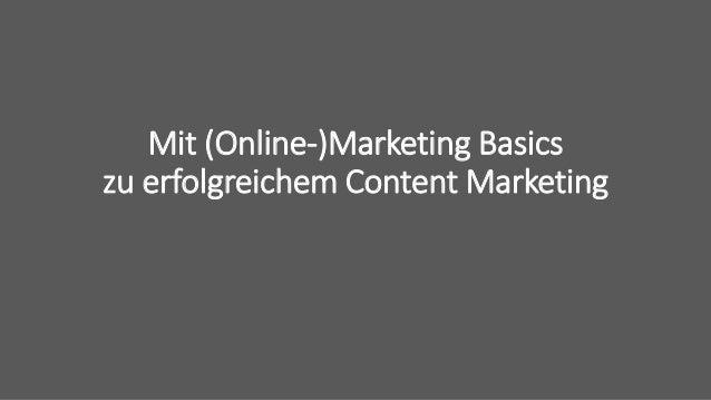 Mit (Online-)Marketing Basics zu erfolgreichem Content Marketing