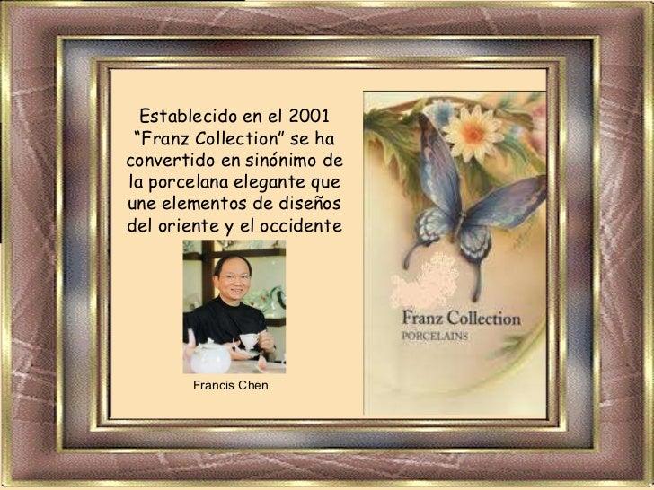 """Establecido en el 2001 """"Franz Collection"""" se ha convertido en sinónimo de la porcelana elegante que une elementos de diseñ..."""