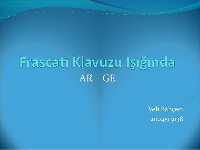 AR – GE Veli Bahçeci 2004513038