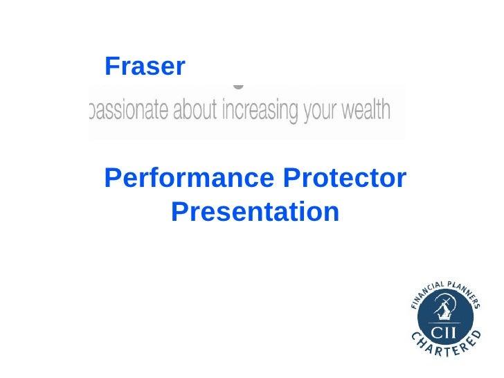 Fraser Wealth Management Performance Protector