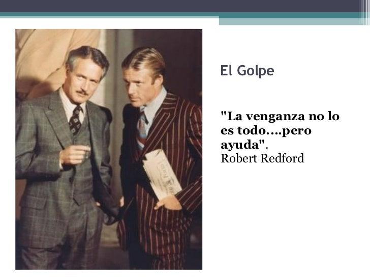 Resultado de imagen de frases de cine; Robert Redford