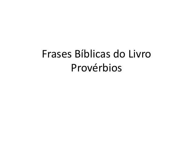 Frases Bíblicas do LivroProvérbios