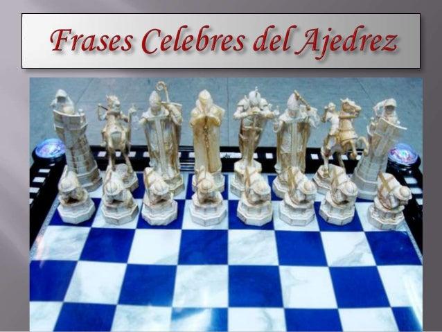 Frases celebres del ajedrez