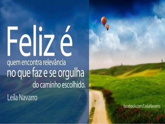 Frases motivacionais- Leila Navarro