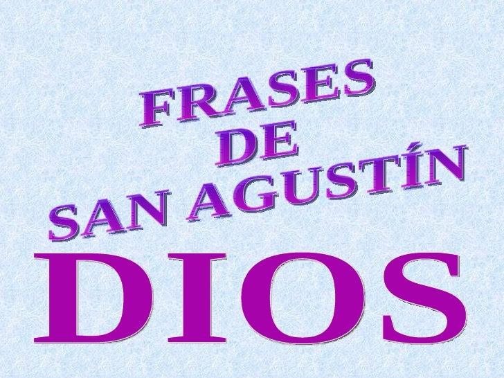 Frases san agustín  sobre Dios