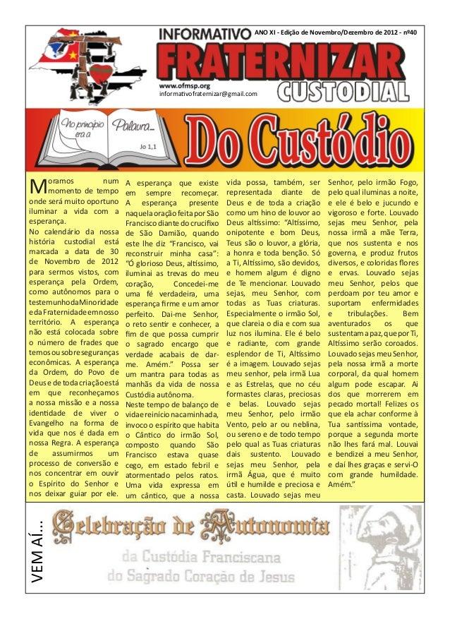 ANO XI - Edição de Novembro/Dezembro de 2012 - nº40                                         informativofraternizar@gmail.c...