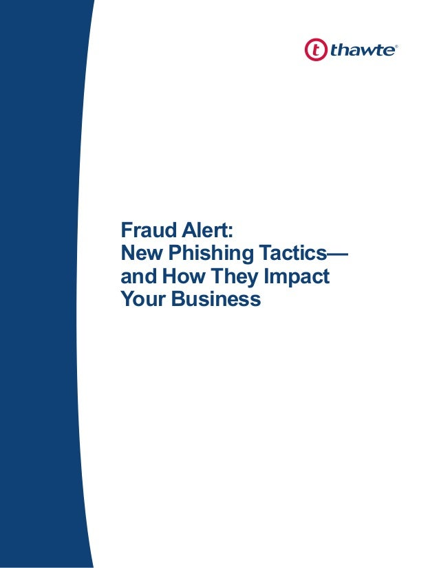 Fraud Alert: New Phishing Tactics— and How They Impact Your Business