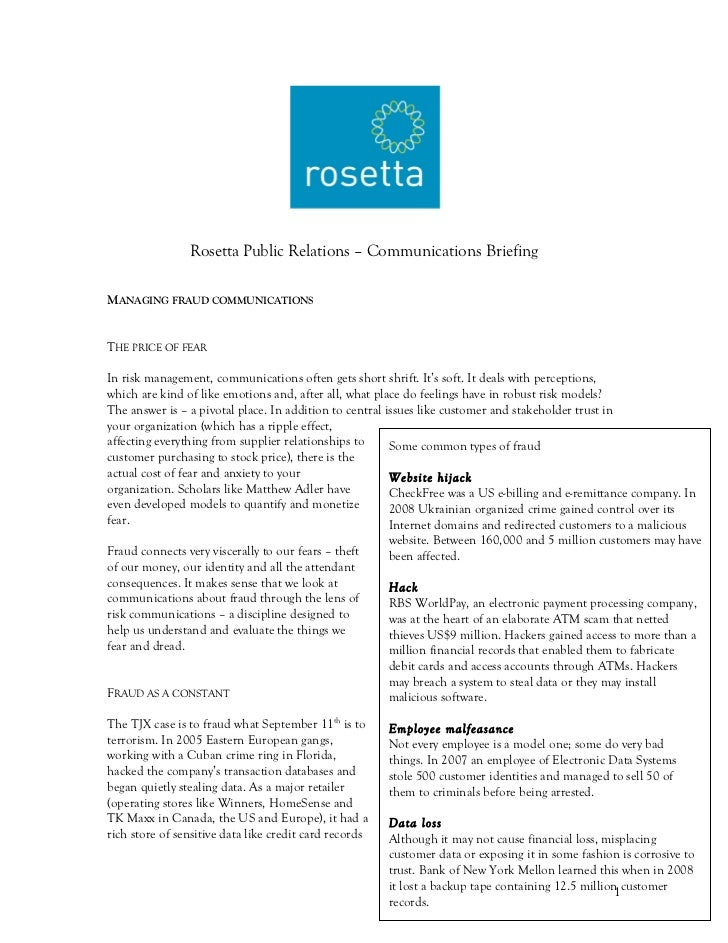 Rosetta Public Relations – Communications BriefingMANAGING FRAUD COMMUNICATIONSTHE PRICE OF FEARIn risk management, commun...