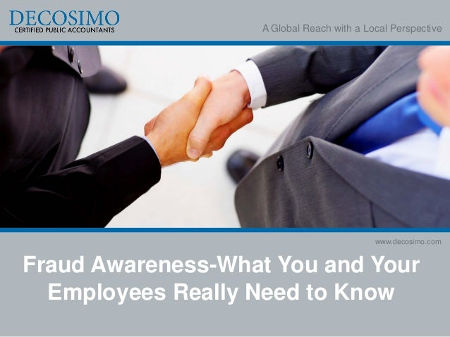 A Global Reach with a Local Perspective                                           www.decosimo.comFraud Awareness-What You...