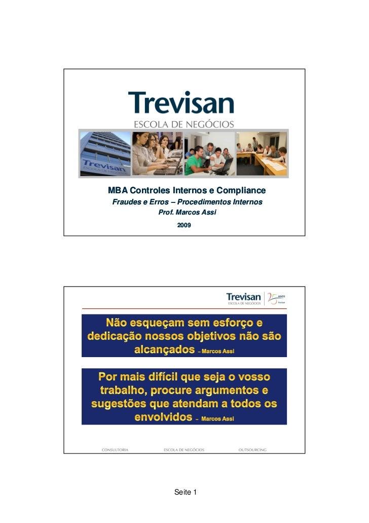 MBA Controles Internos e ComplianceFraudes e Erros – Procedimentos Internos            Prof. Marcos Assi                 2...