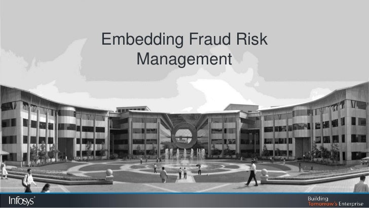 Embedding Fraud Risk   Management