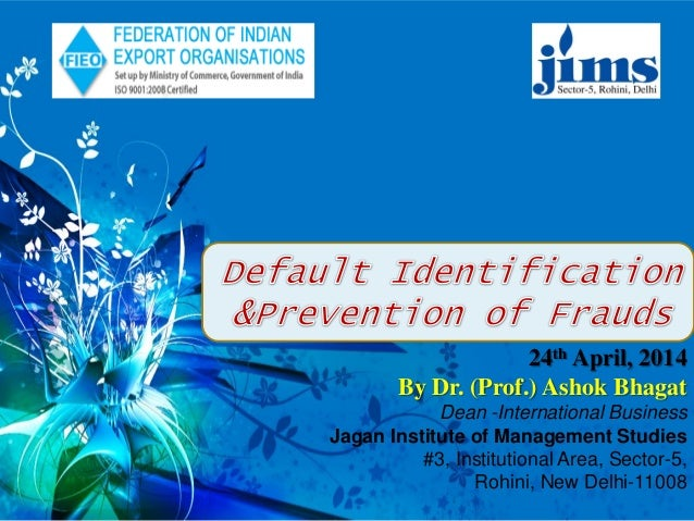 Default Identification and Prevention of Frauds in International Business