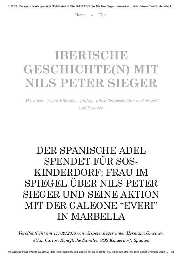 11.02.13   Der spanische Adel spendet für SOS-Kinderdorf: FRAU IM SPIEGEL über Nils Peter Sieger und seine Aktion mit der ...
