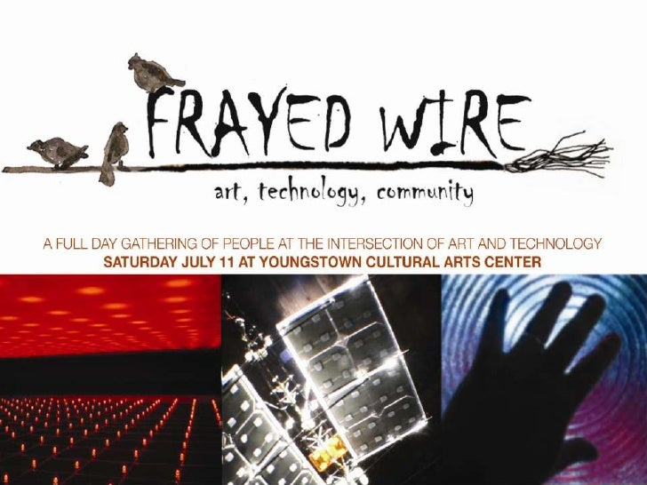 Frayed Wire