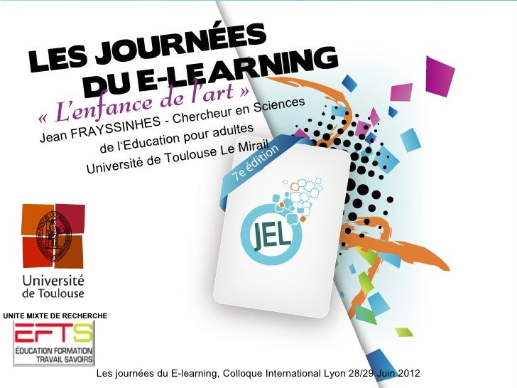 "JEL 2012 - Jean Frayssinhes - ""E-Learning : apprentissage intuitif"""