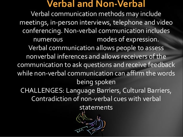 three important contents in nonverbal communication When verbal and nonverbal communication are similar therefore, non-verbal communication is more important than verbal communication in many situations.