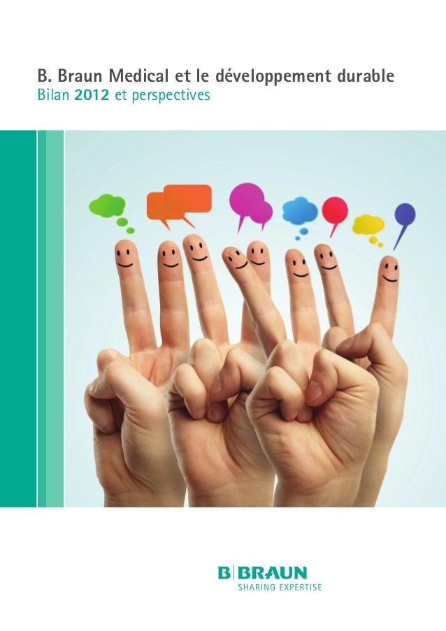 B. Braun Medical et le développement durable Bilan 2012 et perspectives