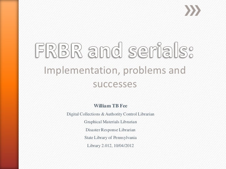 FRBR and serials: implementation, problems and successes