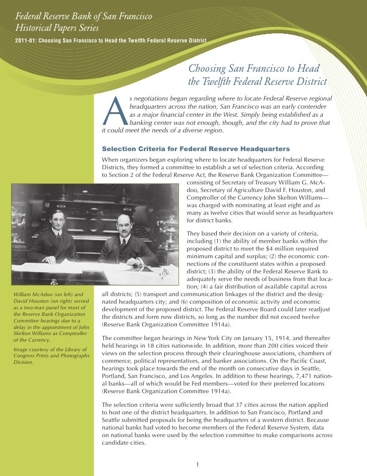 Federal Reserve Bank of San FranciscoHistorical Papers Series2011-01: Choosing San Francisco to Head the Twelfth Federal R...