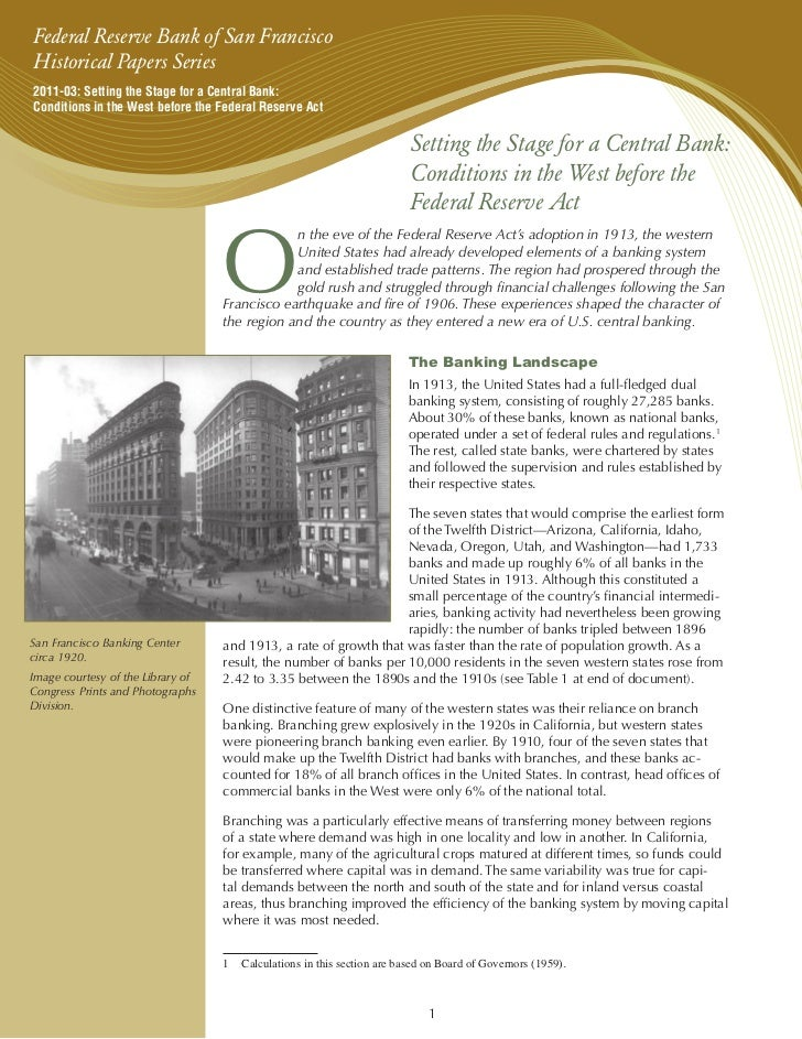 Federal Reserve Bank of San FranciscoHistorical Papers Series2011-03: Setting the Stage for a Central Bank:Conditions in t...