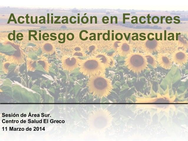 Actualización en factores de riesgo cardiovascular