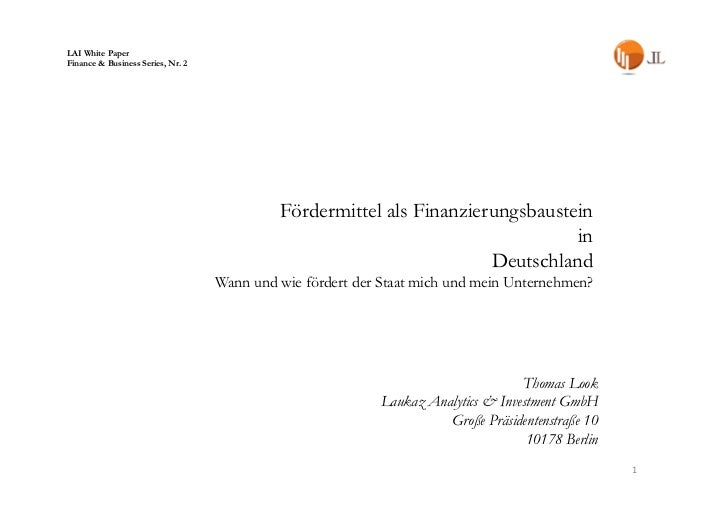 LAI White PaperFinance & Business Series, Nr. 2                                            Fördermittel als Finanzierungsb...