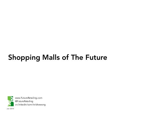 """future shopping malls image essay It's not hard to imagine a future in which malls are obsolete shop sign in   link your """"that gushing monument to big spending and the shopping spree."""