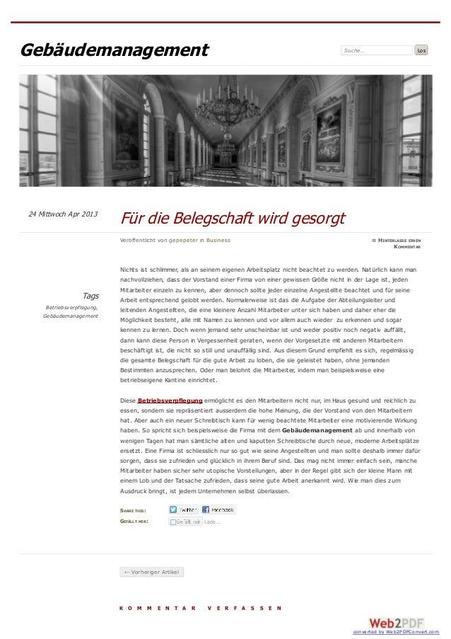 Gebäudemanagement Suche… Los Tags Betriebsverpflegung, Gebäudemanagement SHARE THIS: GEFÄLLT MIR: Nichts ist schlimmer, al...