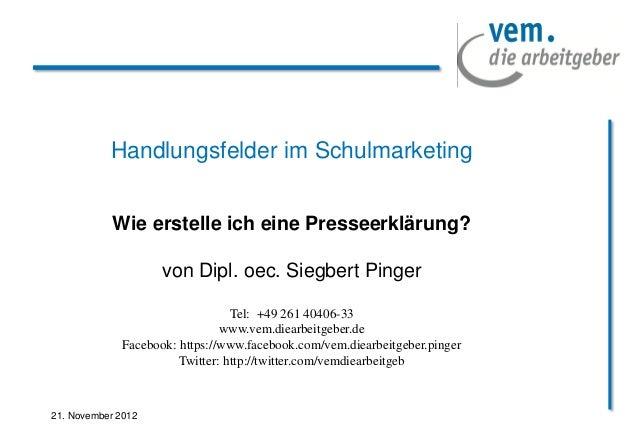 Handlungsfelder im Schulmarketing            Wie erstelle ich eine Presseerklärung?                    von Dipl. oec. Sieg...