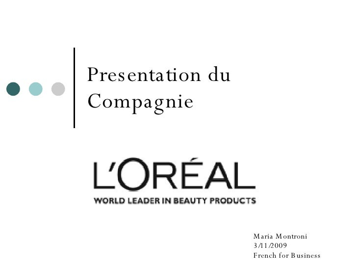 Presentation du Compagnie Maria Montroni 3/11/2009 French for Business