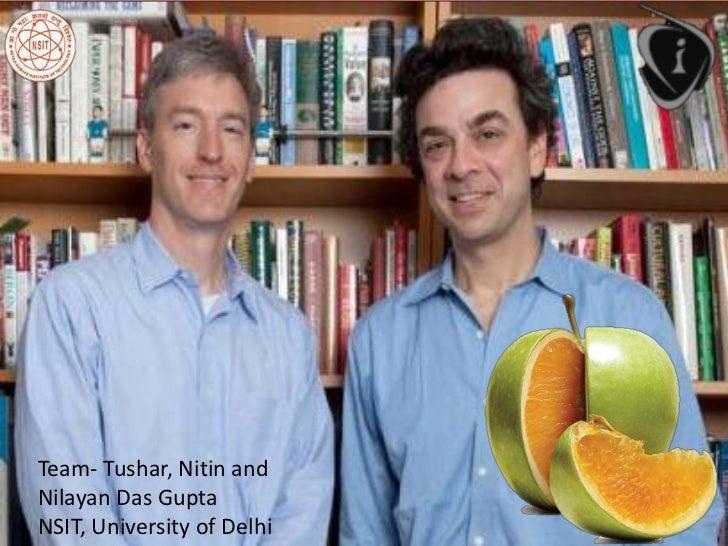 Team- Tushar, Nitin andNilayan Das GuptaNSIT, University of Delhi