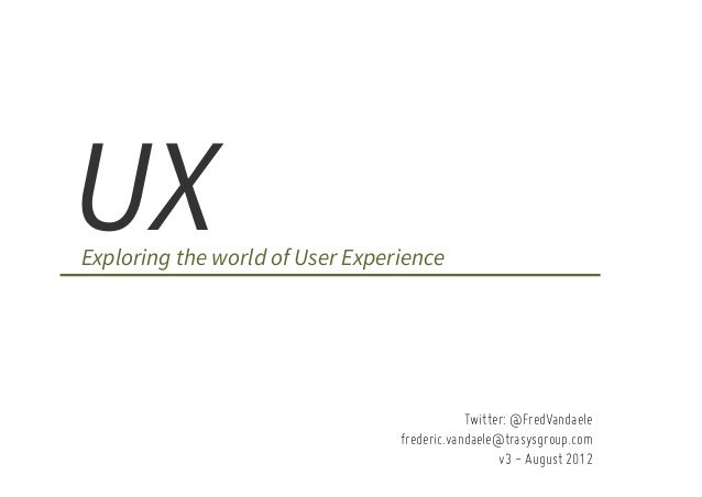 Exploring the world of UX
