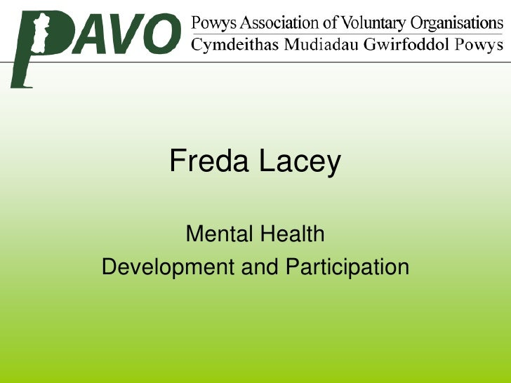 Freda Lacey       Mental HealthDevelopment and Participation