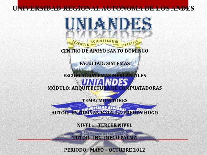 UNIVERSIDAD REGIONAL AUTONOMA DE LOS ANDES             UNIANDES            CENTRO DE APOYO SANTO DOMINGO                  ...