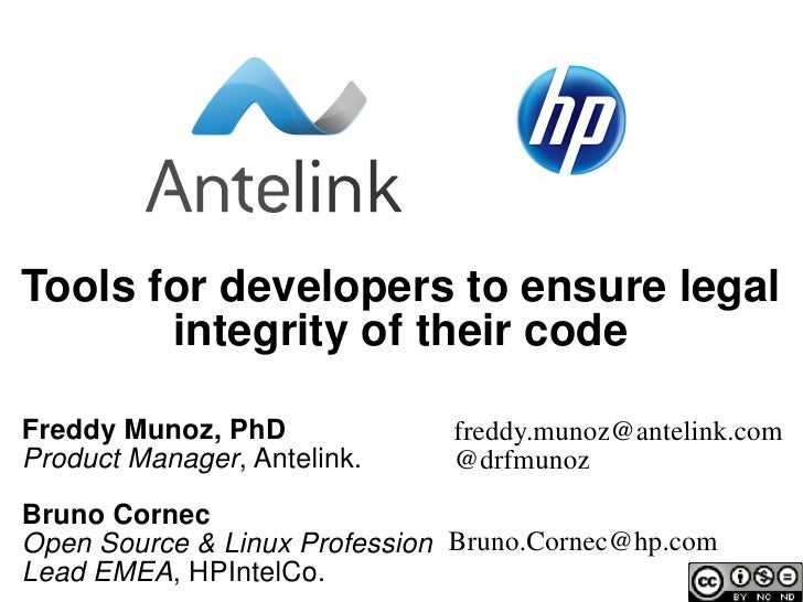 Community SUmmit: Legal & Licensing / Tools for developers to ensure legal integrity of their code / Freddy Munoz and Bruno Cornec