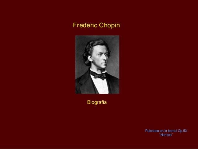 """Frederic Chopin Polonesa en la bemol Op.53 """"Heroica"""" Biografía"""