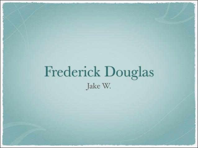 Frederick Douglass by Jake