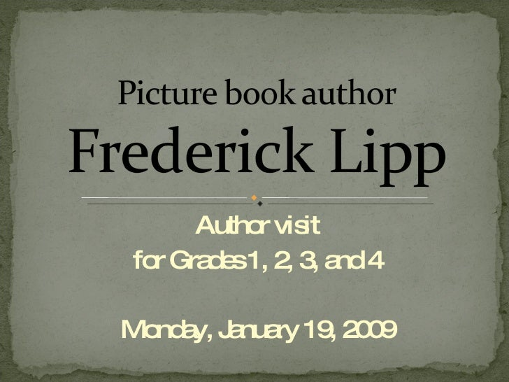 Frederick Lipp Pre Visit Intro Ppt 97
