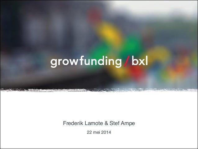 Growfunding als hefboom voor sociaal-culturele praktijken in de stad - Frederik Lamote